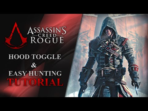 Assassin's Creed Rogue - Hood Toggle and Easy Hunting Tutorial