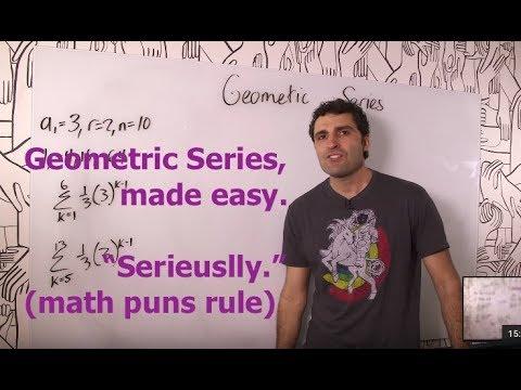 Algebra 2 – Geometric Series