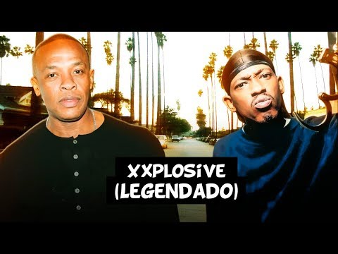 Dr. Dre - Xxplosive (ft. Kurupt, Nate Dogg & Hittman) [Legendado]