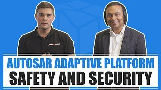 AUTOSAR Adaptive Platform - Safety and Security - Rinat Asmus (2019)