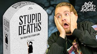 What's the Dumbest Way to Die? - Stupid Deaths vs Only Stupid Gaming