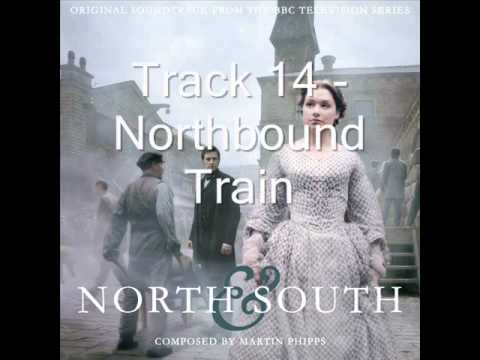 North & South Soundtrack (BBC 2004) Track 14 - Northbound Train