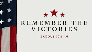 Remember The Victories