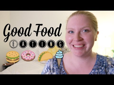 Good Food Eating | Week 11