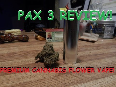 Pax 3 Premium Cannabis Flower Vape – Unboxing & Review