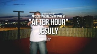 "Acción Sánchez & DJ SaoT ST ""After Hour"" #068 Jesuly"