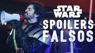 FALSOS SPOILERS EN STAR WARS