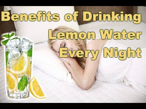 Benefits of Drinking Warm Lemon Water at Night