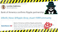 The XRP Agent: Bank of America confirms Ripple partnership