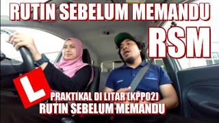 Rutin Sebelum Memandu RSM (KPP02/KPP03)