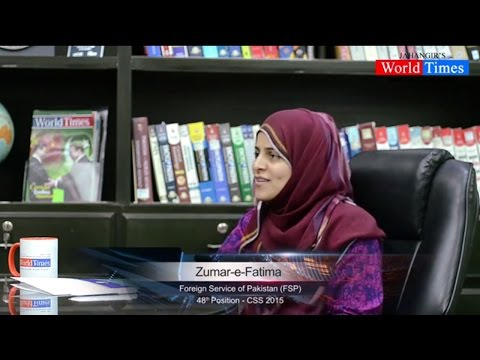 Video Interview: Zumar-e-Fatima, Foreign Service of Pakistan (FSP) 48th Position - CSS 2015