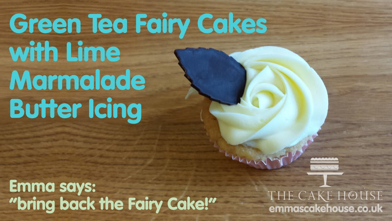 Fairy Cake Icing Recipe Uk: Green Tea Drizzle Fairy Cakes With Lime Marmalade Butter