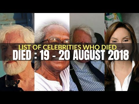 Stars who died in august 2018