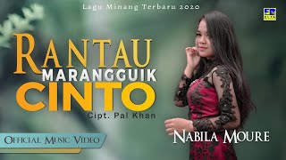 Nabila Moure - RANTAU MARANGGUIK CINTO [Official Music Video] Lagu Minang Terbaru 2020