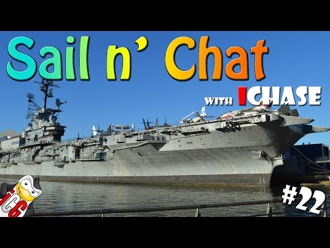 Sail n' Chat Episode 22 - Post NYC Let's Battle Tour - USS Intrepid