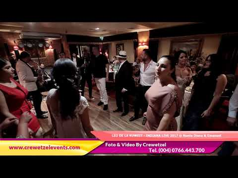 LEO DE LA KUWEIT - INDIANA LIVE 2017 @ Nunta Diana & Emanuel