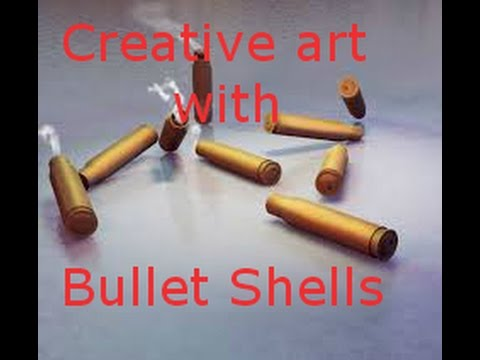 creative art with bullet shells