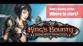 King's Bounty Series Where to start?