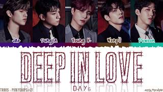 DAY6 (데이식스) - 'DEEP IN LOVE' Lyrics [Color Coded_Han_Rom_Eng]