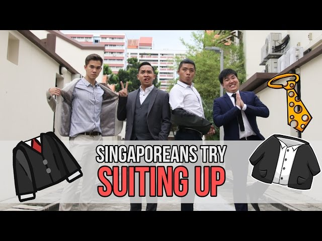 Singaporeans (Guys) Try : Suiting Up For A Day
