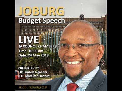 WATCH LIVE: Cllr Funzi Ngobeni delivering  City of Johannesburg's budget for the 2018/2019