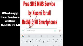 How to send free sms & mms from all Redmi & MI phones screenshot 2