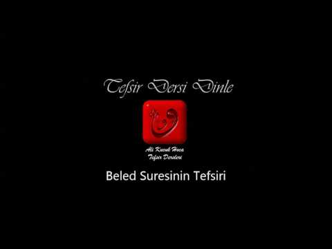 Ali Küçük Beled Suresi Tefsir Dersi Dinle / MP3 Ses