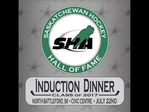 2017 Saskatchewan Hockey Hall of Fame Induction Video