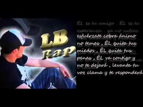LB Rap que Edifica : No te detengas