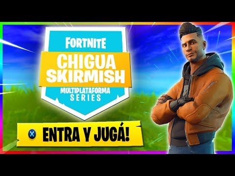 🔴 Chigua Skirmish . ENTRA Y JUGÁ! // Multiplataforma // Directo Fortnite Argentina