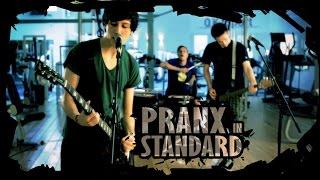 PRANX - Standard (Official Music Video)