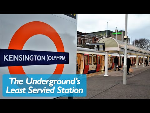 Kensington Olympia - The Tube's Least Served Station