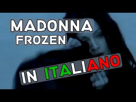 Madonna - Frozen (Traduzione In Italiano)
