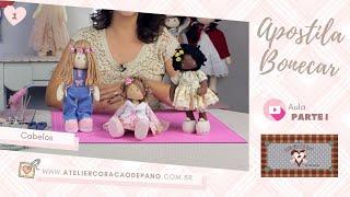 Aula 1 – Aprenda 3 Cabelos de bonecas fácil e lindos