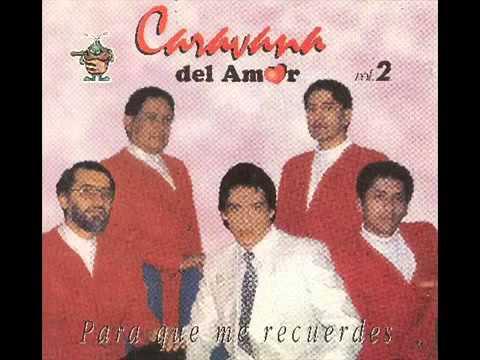 CARAVANA DEL AMOR - VETE CON EL