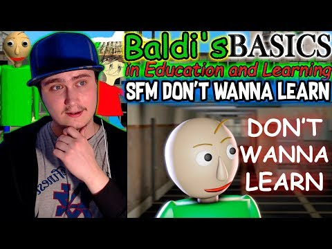 [SFM Baldi] Don't Wanna Learn (Baldi's Basics in Education And Learning Song) | Reaction