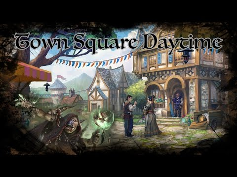 D&D Ambience - Town Square Daytime