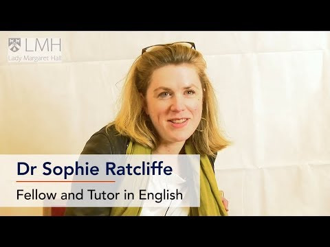 Dr Sophie Ratcliffe, Tutor in English at the University of Oxford