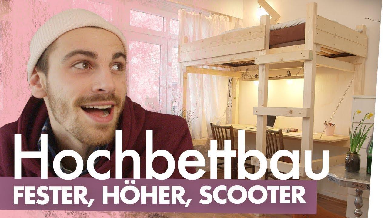Etagenbett Für Puppen Selber Bauen : Hochbett bauen u fester höher scooter kliemannsland youtube