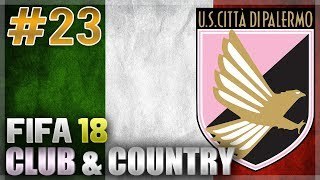FIFA 18 | CLUB & COUNTRY | #23 | FIRST BATTLE WITH JUVENTUS