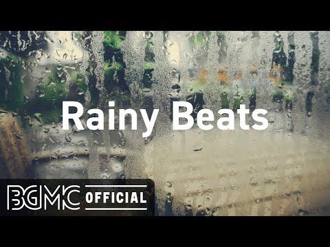 Rainy Beats: Lofi Jazz Hip Hop Radio - Study Beats to Relax, Study, Work