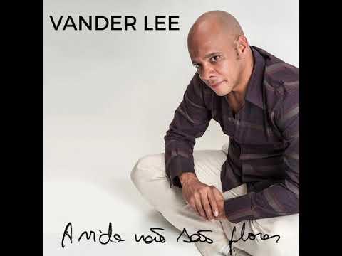 A vida não são flores (Vander Lee)