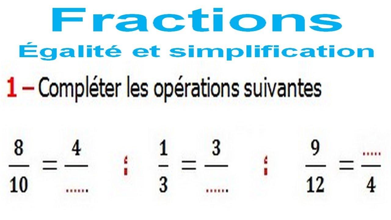 Maths 6eme Fractions Egalite Et Simplification Exercice 7 Youtube