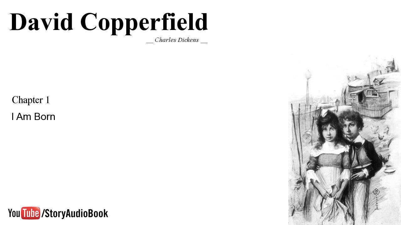 david copperfield by charles dickens chapter 1 i am born