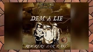Rockers Far East - Dem A Lie (feat. Yoshii, Itak Shaggy Tojo, Ras Kanto, Hieda) (Jah Warrior Riddim)