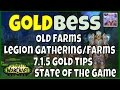 Goldbess: WoW Legion Gold Making - Old Content, Gathering Professions, 7.1.5 Gold Tips