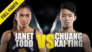 Janet Todd vs. Chuang Kai Ting   ONE Full Fight   Elite Atomweights   July 2019