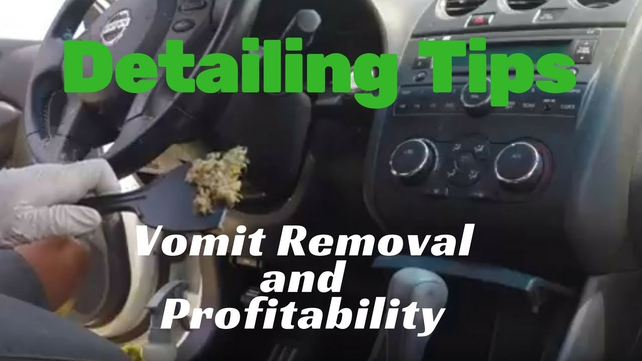 Detailing Tips: Vomit removal and profitability - YouTube