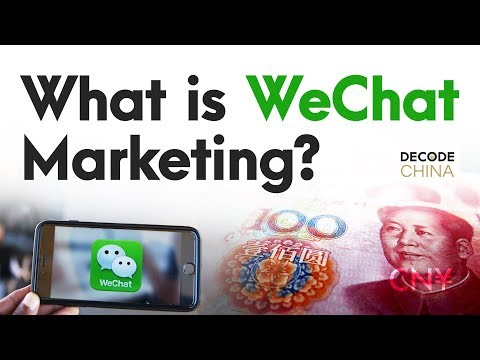 What Is WeChat Marketing - Decode China
