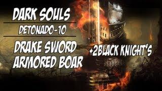 Dark Souls - Detonado 10 - DRAKE SWORD e Mecha Boar - (PT-BR)
